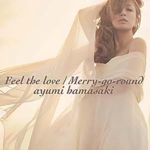 Feel the love / Merry-go-round (CD+DVD)