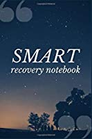 SMART Recovery Notebook: A Prompt Journal Notebook for Overcoming Amphetamine Addiction