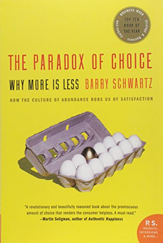 The Paradox of Choice: Why More Is Lessの詳細を見る