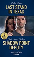 Last Stand In Texas: Last Stand in Texas / Shadow Point Deputy