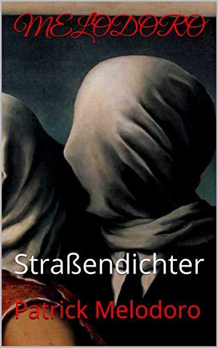 MELODORO: Straßendichter (1) (German Edition)