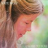 ケイト・ウルフ(Kate Wolf)-Par2(1981年、1982年、1986年)