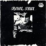 Royal Trux (First)
