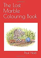 The Lost Marble Colouring Book