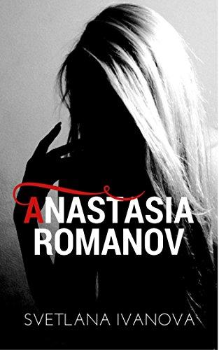 Anastasia Romanov (Sequel) (English Edition)