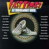 Fast Times At Ridgemont High: Music From The Motion Picture
