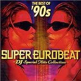 ザ・ベスト・オブ'90s スーパー・ユーロビート~DJ・スペシャル・ヒッツ・コレクション