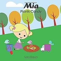 Mia Plants Candy