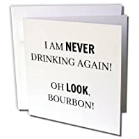 BrooklynMeme Sayings – I Am Never Drinking Again Oh Look、Bourbon – グリーティングカード Set of 12 Greeting Cards