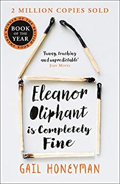 Eleanor Oliphant is Completely Fine: Debut Sunday Times Bestseller and Costa First Novel Book Award winner (Kindle Edition with Audio/Video)