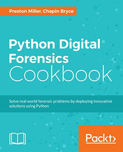Python Digital Forensics Cookbook