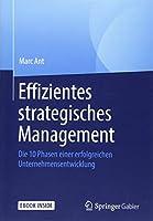 Effizientes strategisches Management: Die 10 Phasen einer erfolgreichen Unternehmensentwicklung