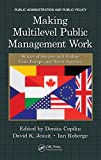 Making Multilevel Public Management Work: Stories of Success and Failure from Europe and North America (Public Administration and Public Policy) (English Edition) 画像