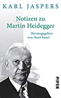 Notizen zu Martin Heidegger