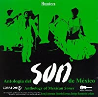 Anthology of Mexican Sones:...