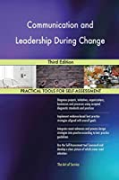 Communication and Leadership During Change Third Edition