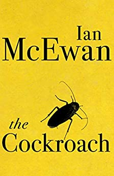The Cockroach by [McEwan, Ian]