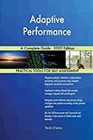 Adaptive Performance A Complete Guide - 2020 Edition