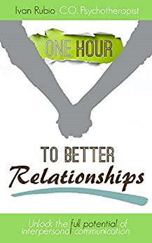 """One Hour to Better Relationships"" (""One hour to Better..."" Book 1) by [Rubio, Ivan]"