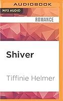 Shiver (Romance on the Edge)