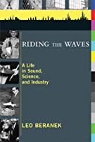 Riding the Waves: A Life in Sound Science and Industry [並行輸入品]