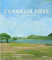 Cornelia Foss: A Retrospective