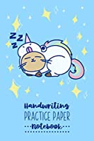 Handwriting Practice Paper Notebook: Blue & Unicorn Cat Handwriting Practice Workbook for Kids | Writing Paper Notebook with Dotted Line | 6x9 inches, 100 pages