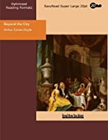 Beyond the City: Easyread Super Large 20pt Edition