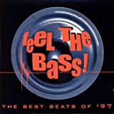 Feel the Bass!: The Best Beats of '97