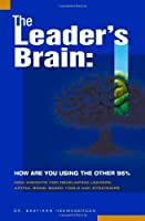 The Leader's Brain: How Are You Using the Other 95%