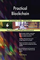 Practical Blockchain A Complete Guide - 2020 Edition