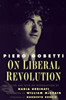 On Liberal Revolution (Italian Literature and Thought)