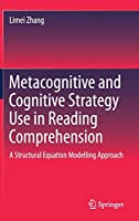 Metacognitive and Cognitive Strategy Use in Reading Comprehension: A Structural Equation Modelling Approach (Springerbriefs in Education)