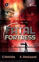 Fatal Fortress: Legacy Hunter Book 4