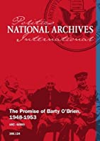 The Promise of Barty O'Brien 1948-1953 [並行輸入品]