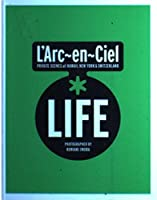 L'Arc‐en‐Ciel*LIFE―PRIVATE SCENES at HAWAII,NEW YORK & SWITZERLAND