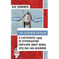 The Bugaboo Review: A Guide to Grammar Sanity and Word Wisdom