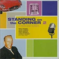 Standing on the Corner Vol. 2