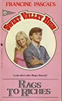 RAGS TO RICHES # 16 (Sweet Valley High, No 16)
