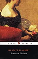 Sentimental Education (Penguin Classics) by Gustave Flaubert(2004-10-26)