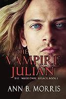 The Vampire Julian (The Whitcombe Legacy)