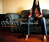 CONTROL Your touch