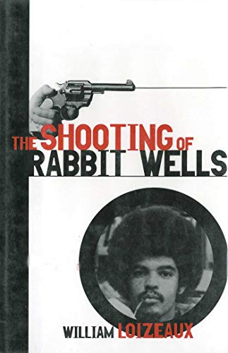Download The Shooting of Rabbit Wells: A White Cop, a Young Man of Color, and an American Tragedy 1611453348