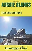 AUSSIE SLANGS: (SECOND EDITION)