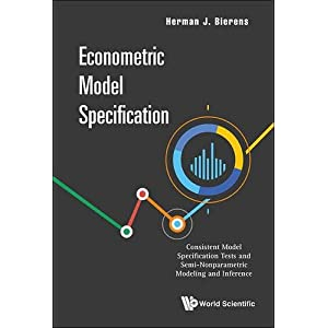 Econometric Model Specification: Consistent Model Specification Tests and Semi-Nonparametric Modeling and Inference
