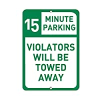 15分間の駐車違反者が牽引するアルミメタルサイン 9 in x 12 in MSIGNPARKING131_R_912