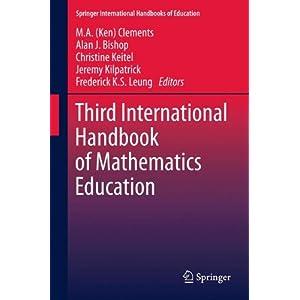 Third International Handbook of Mathematics Education (Springer International Handbooks of Education)