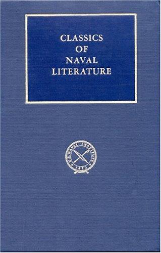 Download Sea Warfare (Classics of Naval Literature) 1557504237