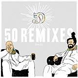 50 REMIXES