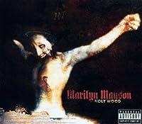Holy Wood by Marilyn Manson